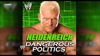 "WWE: ""Dangerous Politics"" (Heidenreich) Theme Song + AE (Arena Effect)"