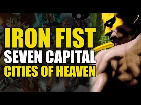 The Seven Capital Cities Of Heaven (The Immortal Iron Fist Conclusion)
