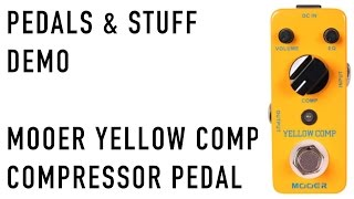 Mooer Yellow Comp demo