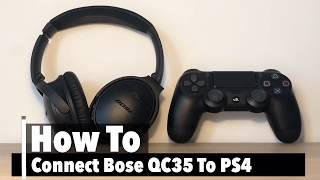 How To Use Bose QC35 on PS4 With Microphone