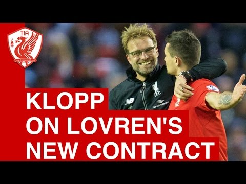 Jurgen Klopp on Dejan Lovren's new contract at Liverpool