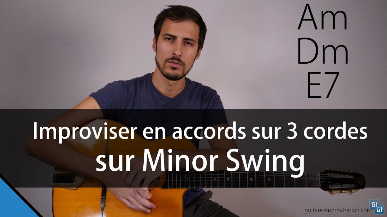 Jouer En Accords Sur 3 Cordes Sur Minor Swing Youtube