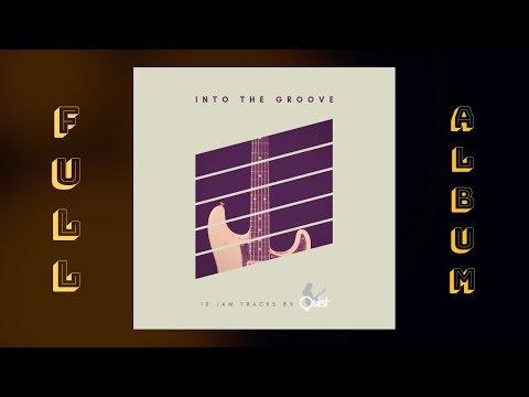 INTO THE GROOVE // 10 Best Funk Backing Jam Tracks - Full Album