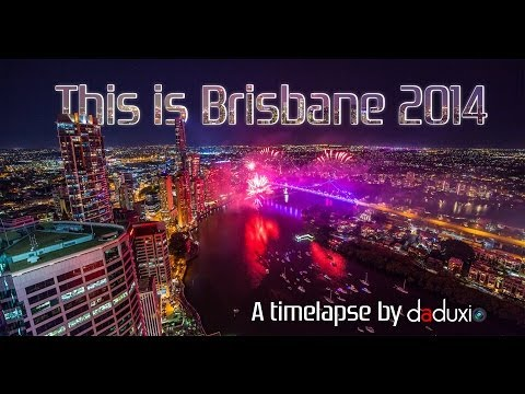This Is Brisbane 2014 (HD Timelapse) by Daduxio
