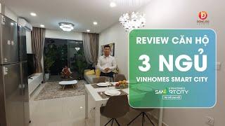 Căn hộ 3 ngủ Vinhomes Smart City - Review căn hộ mẫu dự án