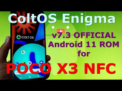 ColtOS Enigma v7.3 OFFICIAL for Poco X3 NFC (Surya) Android 11