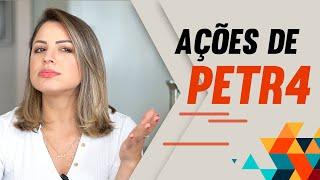 PETR4 - Você investiria nessas ações?