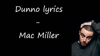 Dunno lyrics   Mac Miller (Swimming)