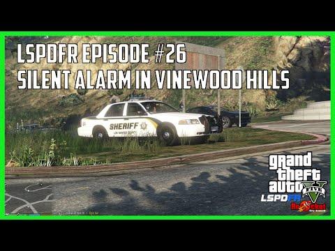 GTA V LSPDFR #26 - Silent Alarm in Vinewood Hills