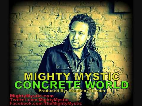 Mighty Mystic - Concrete World (Song w/ Lyrics) mp3