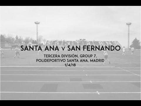S2 E23 - Santa Ana v San Fernando - Tercera División, Group 7