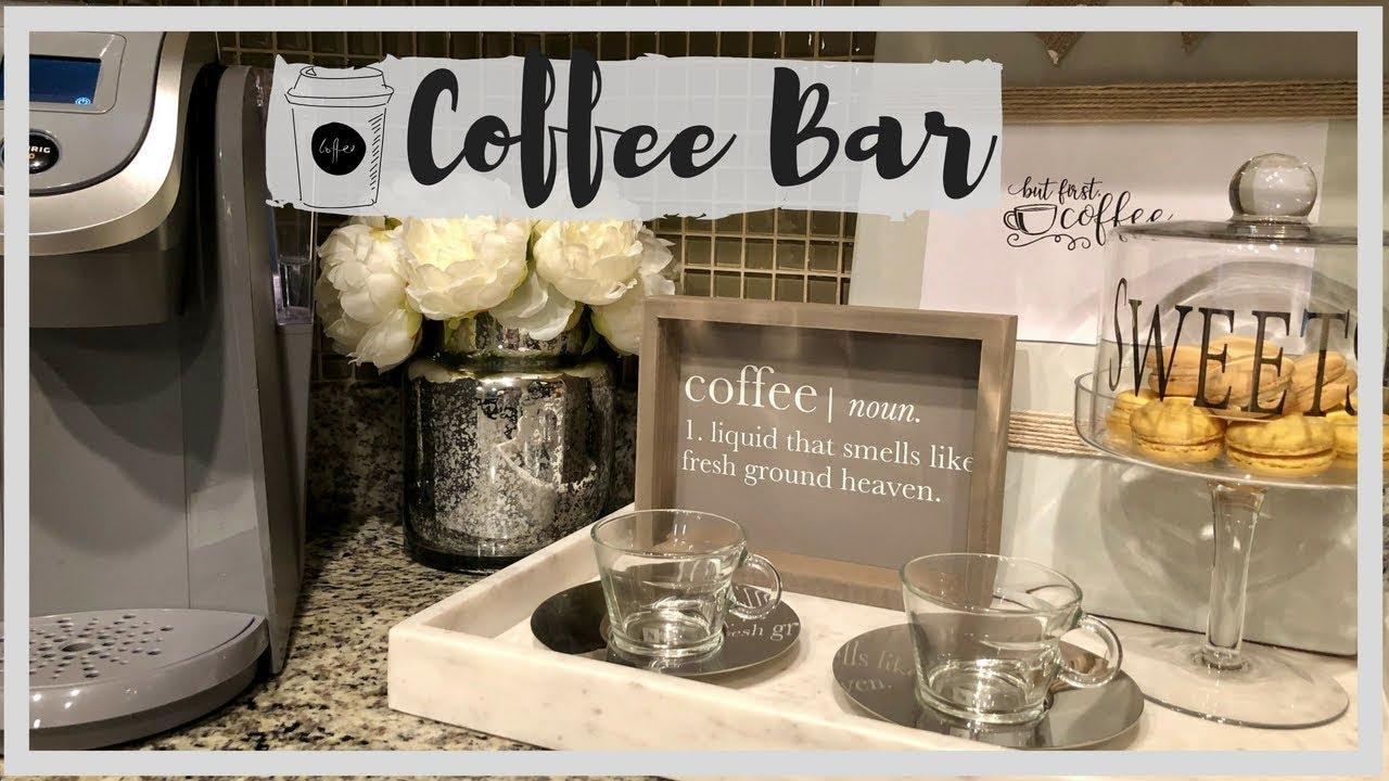 Coffee Bar Decor And Organization Youtube