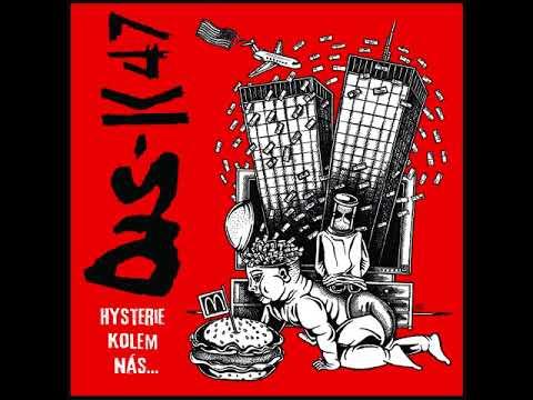DIS-K47 - Hysterie kolem nás [2017]