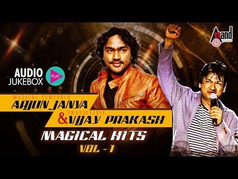 Arjun Janya & Vijay Prakash Magical Hits -01 | New Kannada Audio Jukebox 2018 |