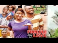 Forever My Love Season 3- 2017 Latest Nigerian Nollywood Movie