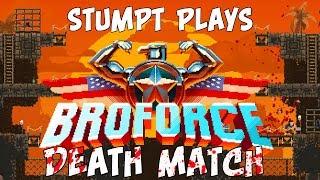 Stumpt Plays - BROFORCE Beta - DEATHMATCH MODE