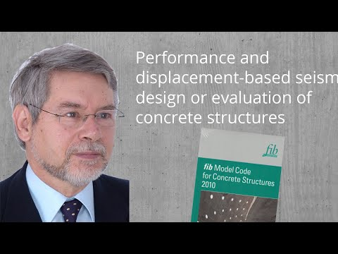 fib MC2010 – Performance and displacement-based seismic design or evaluation of concrete structures