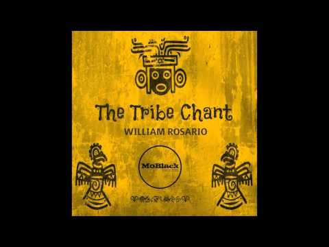William Rosario  - The Tribe Chant