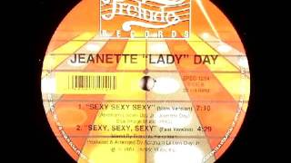 "Jeanette ""Lady"" Day --  Sexy, Sexy, Sexy"