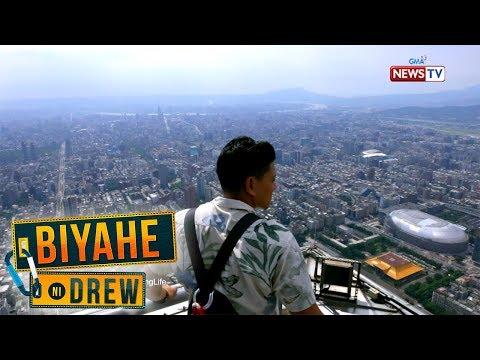 Biyahe ni Drew: 101st floor ng Taipei 101, inakyat ni Biyahero Drew