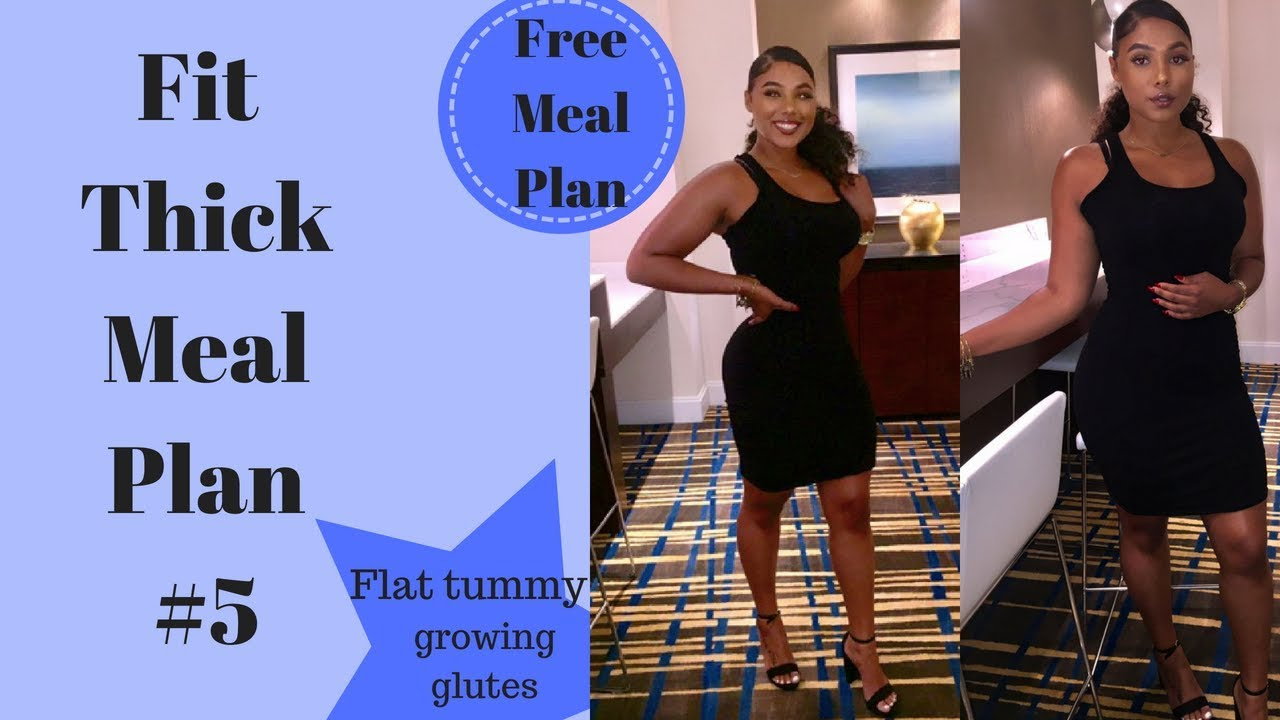 Fit Thick Meal Plan #5|  Motivation+ My moms results!