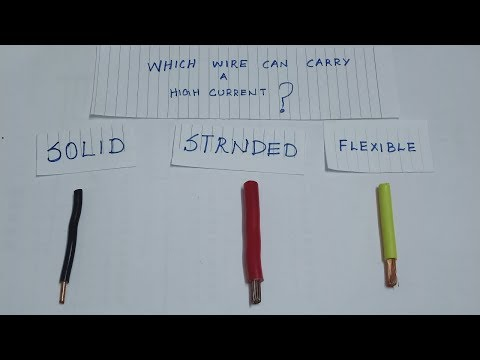 Which  is wire can  carrying a high Amps rating- solid (vs) stranded (vs) flexible- wire.