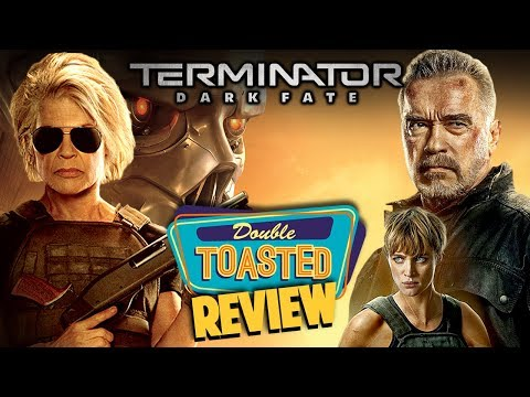 TERMINATOR DARK FATE | MOVIE REVIEW - Double Toasted