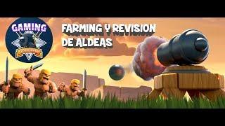 FARMING Y REVISION DE ALDEAS - CLASH OF CLANS