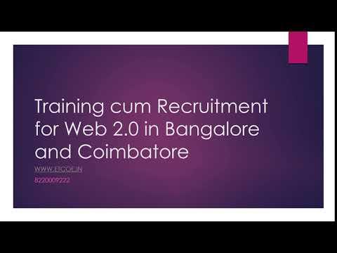 Training cum Recruitment for Web 2 0 in Bangalore and Coimbatore-etcoe.in