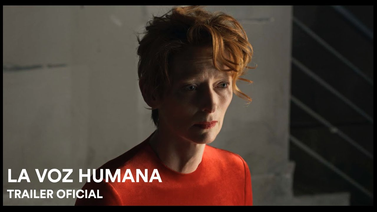 LA VOZ HUMANA - TRAILER OFICIAL