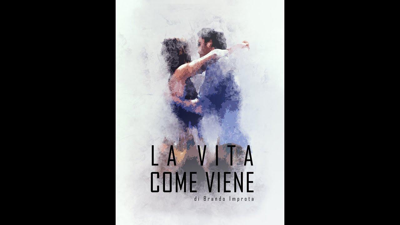 La Vita Come Viene Film Completo Italiano Commedia Youtube