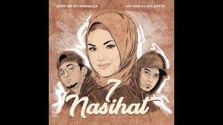 7 Nasihat - Dato' Sri Siti Nurhaliza, Kmy Kmo & Luca Sickta
