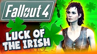 Fallout 4  Gameplay #12 - Luck Of The Irish