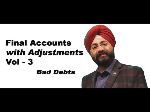 Final Accounts with Adjustments | Bad Debts
