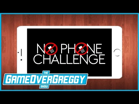 No Phones! - The GameOverGreggy Show Ep. 157 (Pt. 4)