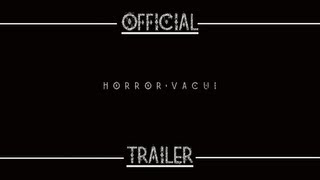 Horror Vacui #Official Trailer [ Italian - Sub Ita ]