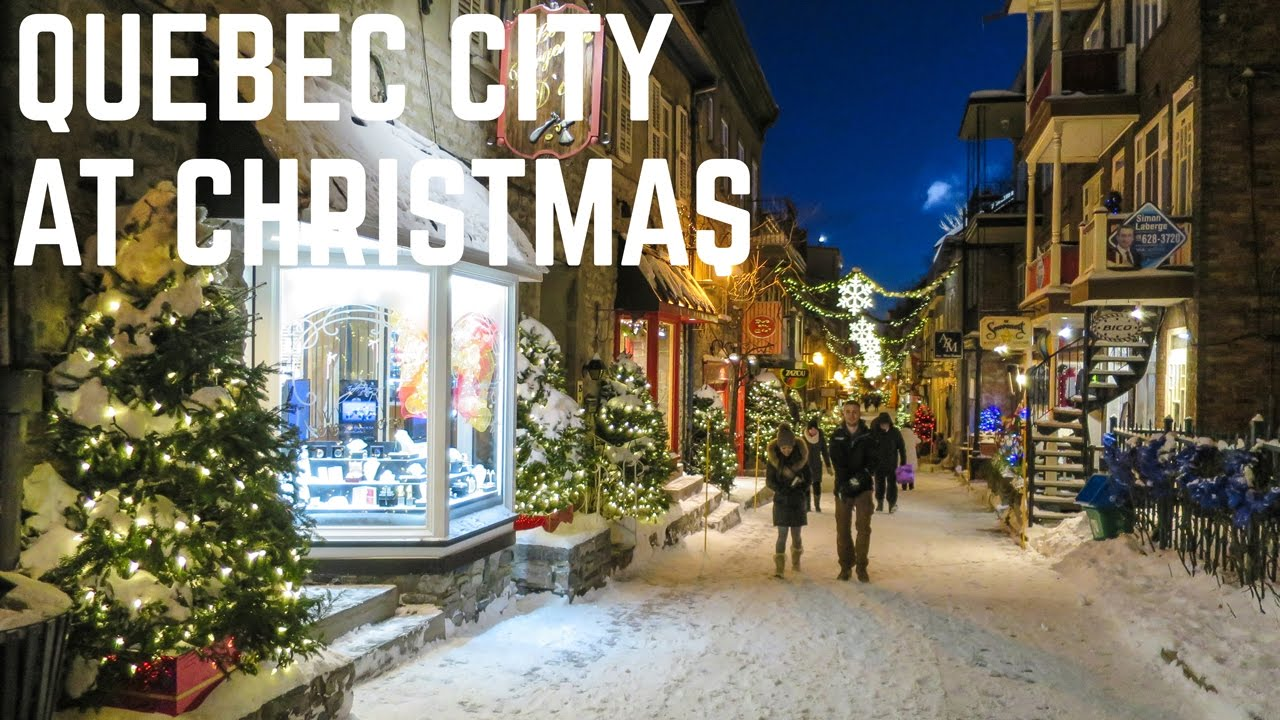 Christmas In Canada.Winter In Quebec City Christmas Adventure Canada Travel Video