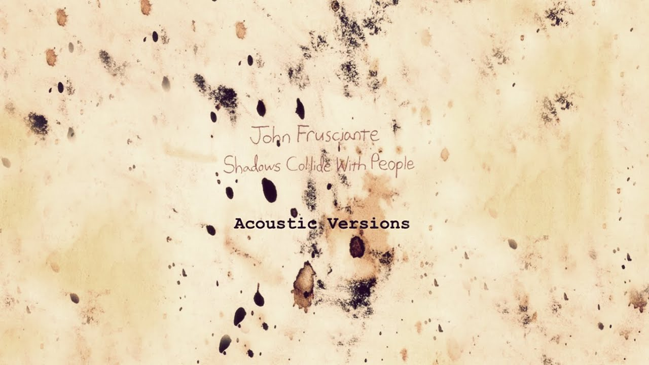 john frusciante shadows collide with people torrent