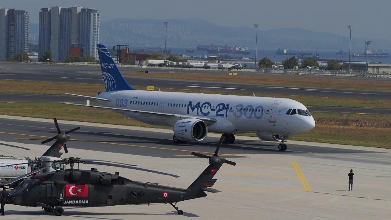 Прилет МС-21-300 в Стамбул для участия в TEKNOFEST 2019 ...