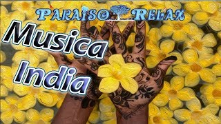 INDIA RELAJANTE VOL.2, LA MEJOR MUSICA RELAX INDIA PARA ESTUDIAR, TRABAJAR, DORMIR, RELAX MUSIC