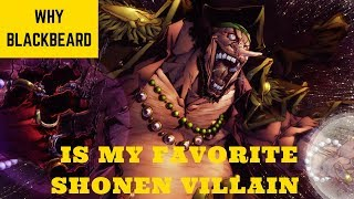 Why Blackbeard is My Favorite Shonen Villain