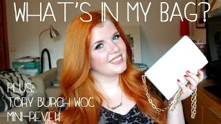 What's In My Bag? + Tory Burch WOC Mini-Review Thumbnail