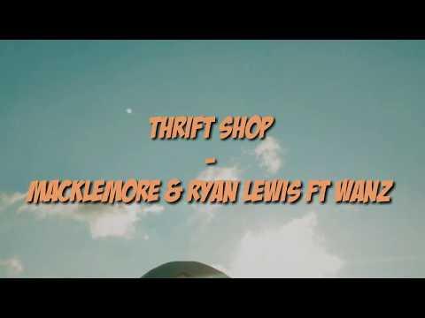 THRIFT SHOP - MACKLEMORE & RYAN LEWIS FT.WANZ (LIRIK+TERJEMAHAN)