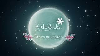 Kids&Us | Dream in English