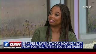 ESPN president says network moving away from politics, putting focus on sports