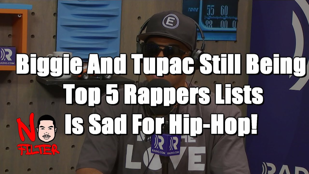 Biggie And Tupac Still Being On Top 5 Rappers Lists Is Sad For Hip-Hop! | Doggie Diamonds No Filter