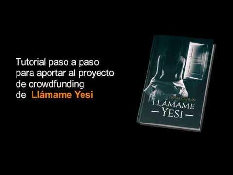 ¿Cómo hacer una aportación al proyecto de crowdfunding de Llámame Yesi?