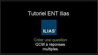 Ilias : Créer un QCM à réponses multiples