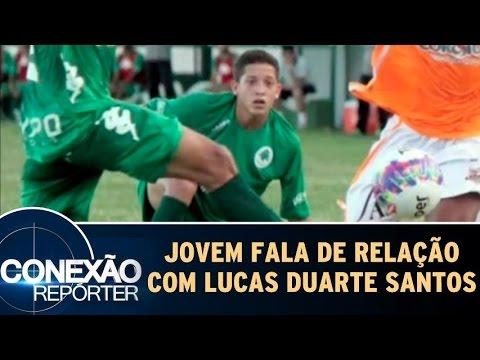 Conexão Repórter (29/05/16) - Jovem Fala De Sua Relação Com Lucas Duarte Santos