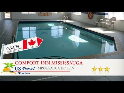 Comfort Inn Mississauga - Mississauga Hotels, Canada
